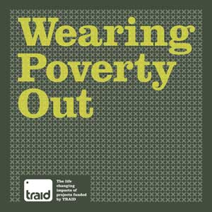 Wearing Poverty Out